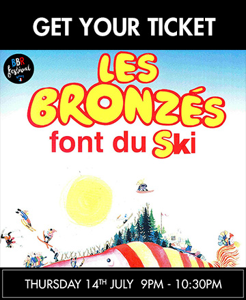 tickets les bronzés font du ski bbr festival open air cinema